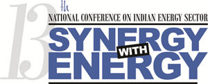 "13th National Conference on Indian Energy Sector – ""Synergy with Energy"""